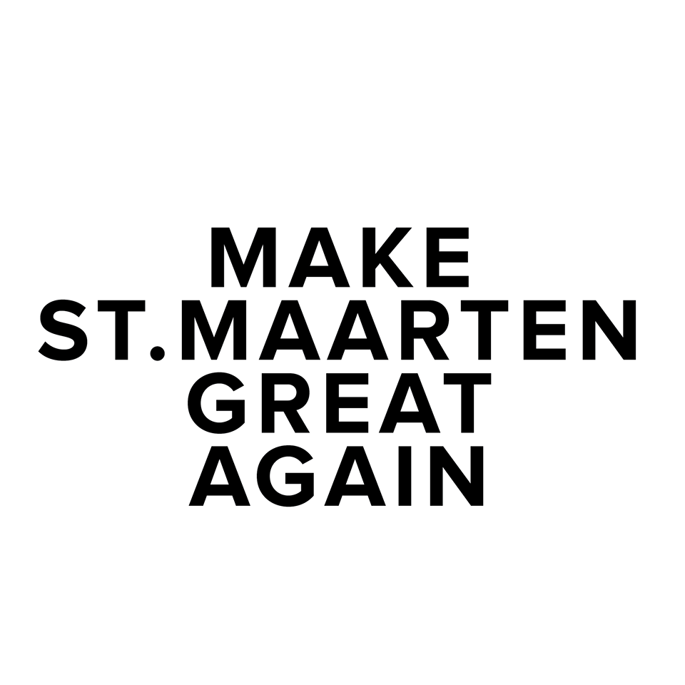 Make St Maarten Great Again